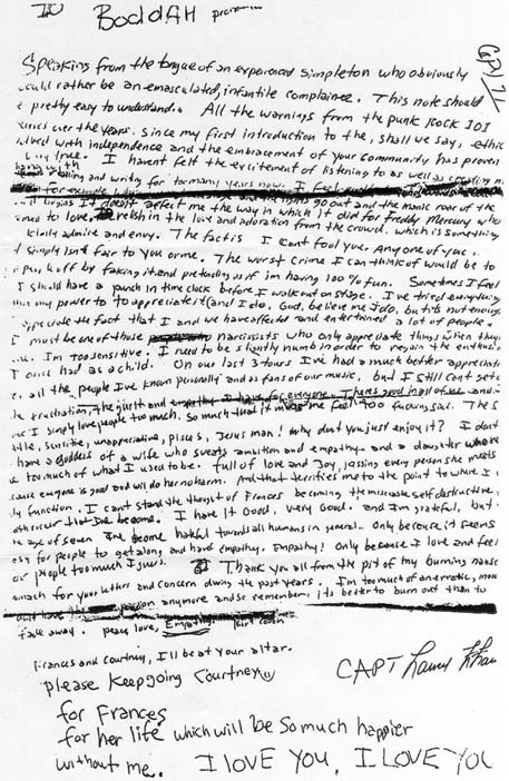 Kurt Cobain's suicide note. Normally I wouldn't feel right sharing something like this in a post, words like the ones in this letter are so personal. But, I feel it is important to share alongside this review. Who knows? it may help self a life!